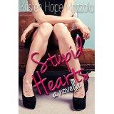 stupid hearts